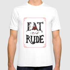 Eat the Rude SMALL White Mens Fitted Tee