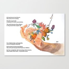 when that hand bursts into flowers (with poem) Canvas Print