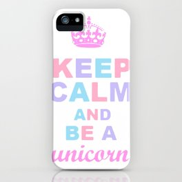 KEEP CALM to be a LICORNE iPhone Case