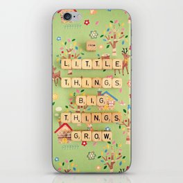 From Little Things Big Things Grow iPhone Skin