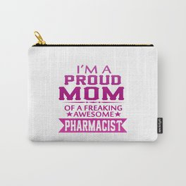 I'M A PROUD PHARMACIST'S MOM Carry-All Pouch