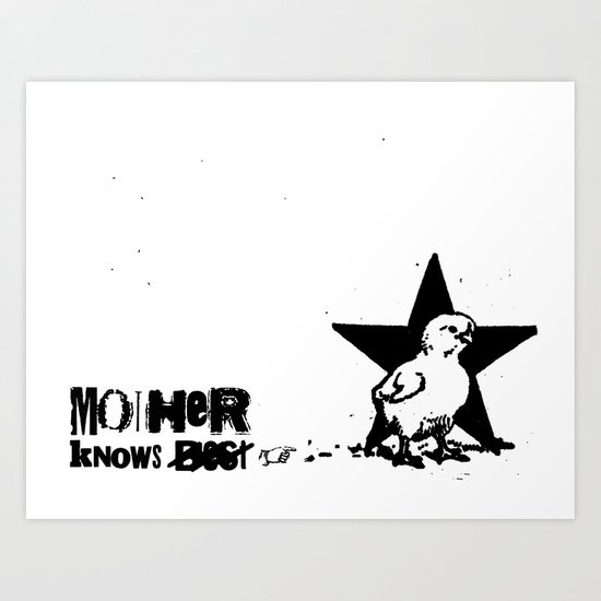 Mother Knows...  Art Print