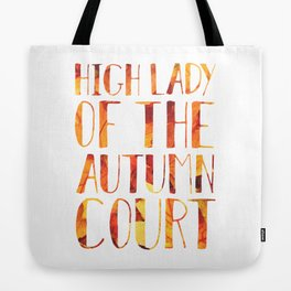 High Lady of the Autumn Court Tote Bag