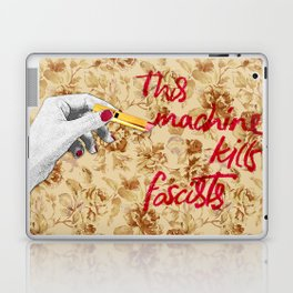 This Machine (also) kills fascists Laptop & iPad Skin