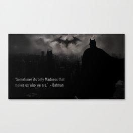 Bat man Madness Canvas Print