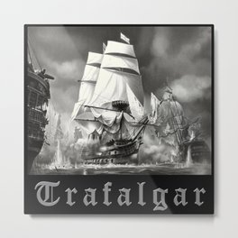 TRAFALGAR 1 Metal Print