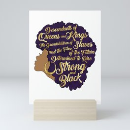 Black Girl Magic - Descendants of Queens and Kings Determined To Rise Faux Gold Afro Woman Mini Art Print