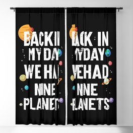 Back In My Day We Had Nine Planets | Astronomy Blackout Curtain