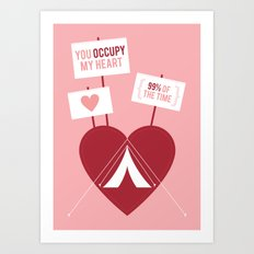 Occupy My Heart Art Print