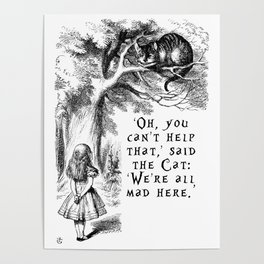 We're all mad here Poster