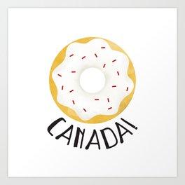 O Canada! Art Print