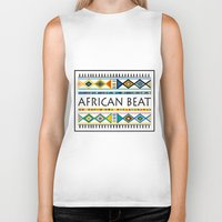 african Biker Tanks featuring African beat by mike lett