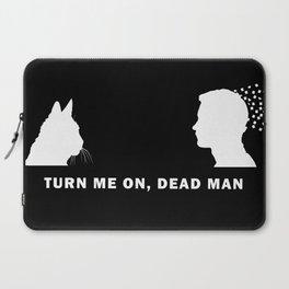 Turn Me On, Dead Man WHITE Laptop Sleeve
