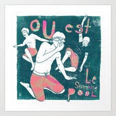 Ou Est Le Swimming Pool Art Print