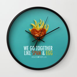 We Go Together Like Spam & Egg Wall Clock