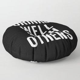 Drinks Well With Others 2 Funny Quote Floor Pillow