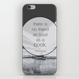 Books: No Friend As Loyal iPhone Skin