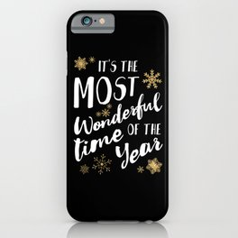 It's the Most Wonderful Time of the Year - Black iPhone Case