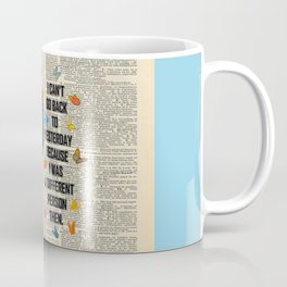 Alice In Wonderland Quote - Vintage Dictionary Page Coffee Mug