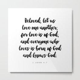 1 John 4:7 - Bible Verse Metal Print