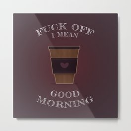 Good Morning Metal Print