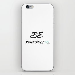 Be yourself(ie) iPhone Skin