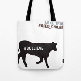 #BULLIEVE Tote Bag