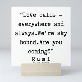 85  | Rumi Quotes | 190221 Mini Art Print