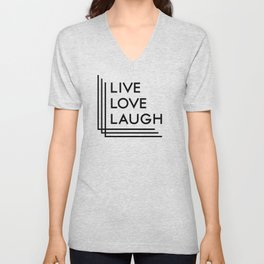 Live Love Laugh Unisex V-Neck