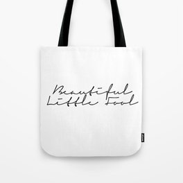 beautiful little fool Tote Bag