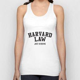 Harvard Law Just Kidding College Alumni Harvard University Law T-Shirts Unisex Tank Top