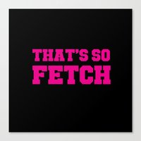 mean girls Canvas Prints featuring Mean Girls by Maria Giorgi