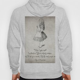 Have I Gone Mad Quote Hoody