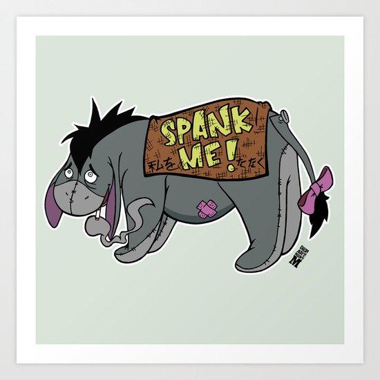 Spank me. Please. Art Print