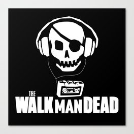 The Walkman Dead Canvas Print