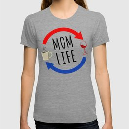 Mom Life From Coffee To Wine And Repeat T-shirt
