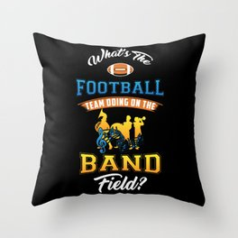 MARCHING BAND - Football Team On Band Field Gift Throw Pillow