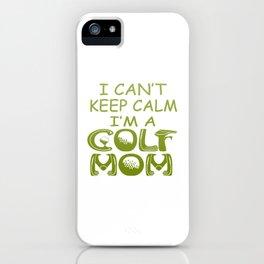 I'M A GOLF MOM iPhone Case