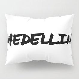 'Medellin' Colombia Hand Letter Type Word Black & White Pillow Sham