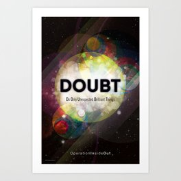 D.O.U.B.T. Art Print