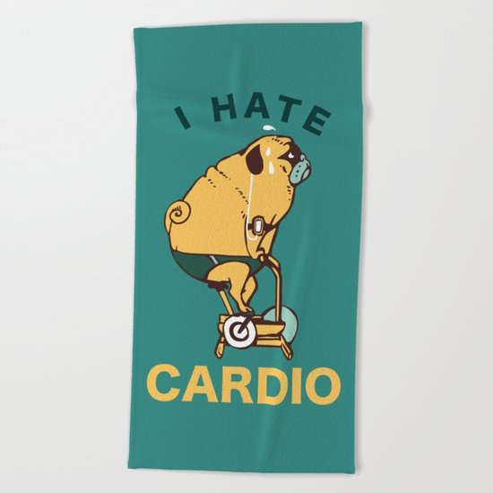 I Hate Cardio Beach Towel