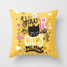CAT'S MEOW Throw Pillow