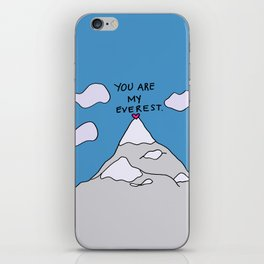 You Are My Everest iPhone Skin