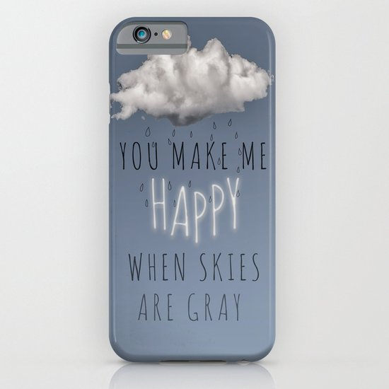 You Make Me Happy iPhone & iPod Case
