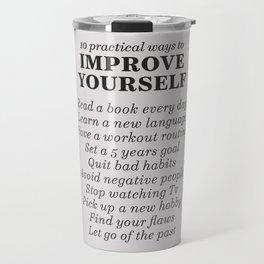 Improve yourself, motivational list for good habits, workout, daily routine, set life goals Travel Mug