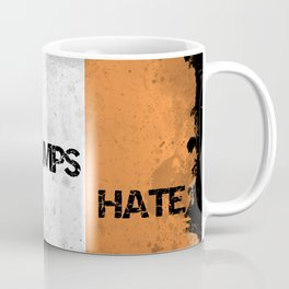 Love Trumps Hate - Trump to visit Ireland in November 2018 - A Response Coffee Mug