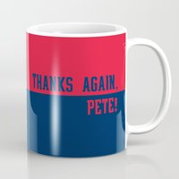 patriots Mugs featuring Thanks Again, Pete by Cussing Cups