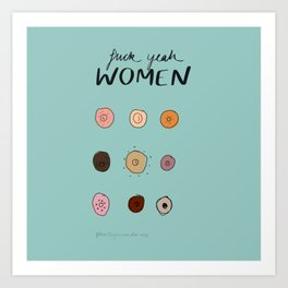 Fuck yeah WOMEN Art Print