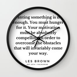 26   |  Les Brown  Quotes | 190824 Wall Clock