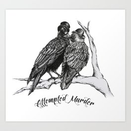 Attempted Murder Art Print
